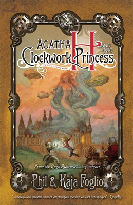 Agatha H. and the Clockwork Princess: Girl Genius, Book Two Cover Image