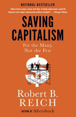 Saving Capitalism: For the Many, Not the Few Cover Image