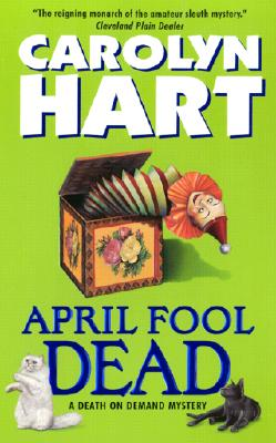 April Fool Dead: A Death on Demand Mystery Cover Image