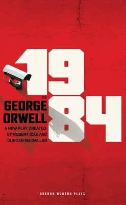 1984 (Broadway Edition) (Oberon Modern Plays) Cover Image