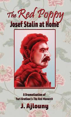 The Red Poppy: Josef Stalin at Home Cover Image