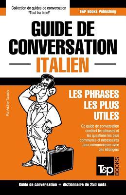 Guide de conversation Français-Italien et mini dictionnaire de 250 mots Cover Image