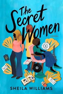The Secret Women: A Novel Cover Image