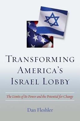 Transforming America's Israel Lobby Cover