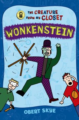 Wonkenstein (The Creature from My Closet #1) Cover Image