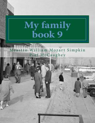 My family book 9: My masterpiece book 9 (My Life #9) Cover Image