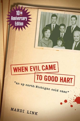 When Evil Came to Good Hart, 10th Anniversary Edition cover