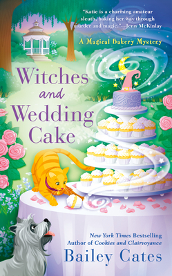 Witches and Wedding Cake (A Magical Bakery Mystery #9) Cover Image