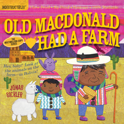 Indestructibles: Old MacDonald Had a Farm: Chew Proof · Rip Proof · Nontoxic · 100% Washable (Book for Babies, Newborn Books, Safe to Chew) Cover Image