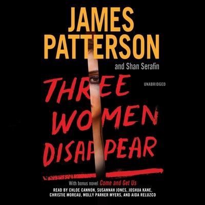Three Women Disappear: With Bonus Novel Come and Get Us Cover Image