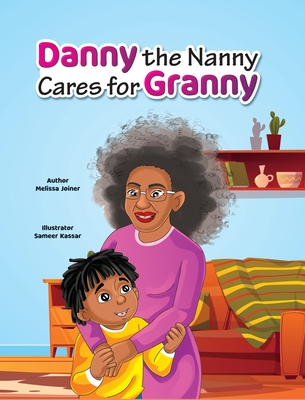 Danny the Nanny Cares for Granny Cover Image