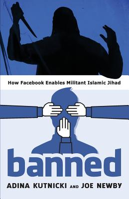 Banned: How Facebook Enables Militant Islamic Jihad Cover Image