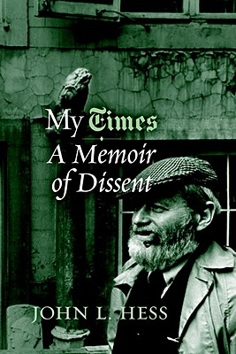 My Times: A Memoir of Dissent Cover Image