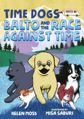 Time Dogs: Balto and the Race Against Time Cover Image