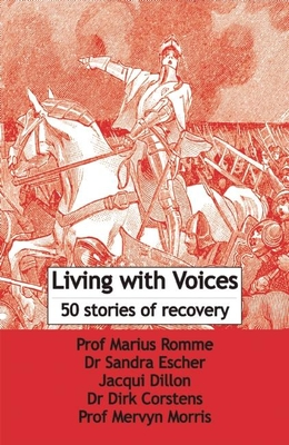 Living with Voices: 50 Stories of Recovery Cover Image