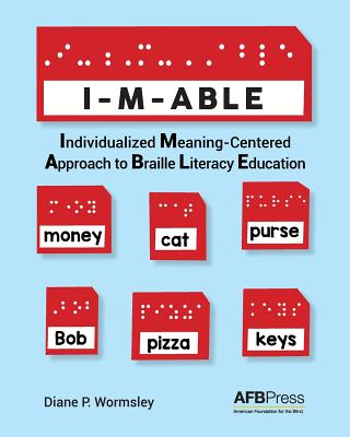 I-M-Able: Individualized Meaning-Centered Approach to Braille Literacy Education Cover Image