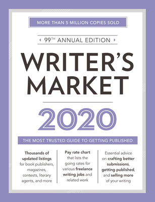 Writer's Market 2020: The Most Trusted Guide to Getting Published Cover Image