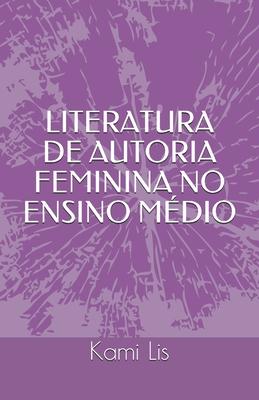 Literatura de Autoria Feminina No Ensino Médio Cover Image