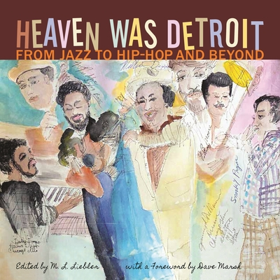Heaven Was Detroit: From Jazz to Hip-Hop and Beyond (Painted Turtle) Cover Image