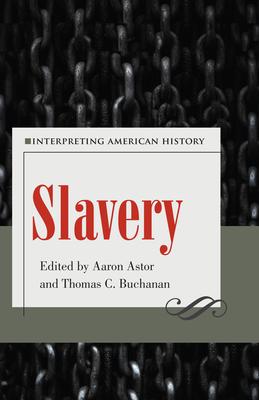 Slavery: Interpreting American History Cover Image
