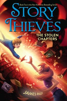The Stolen Chapters (Story Thieves #2) Cover Image