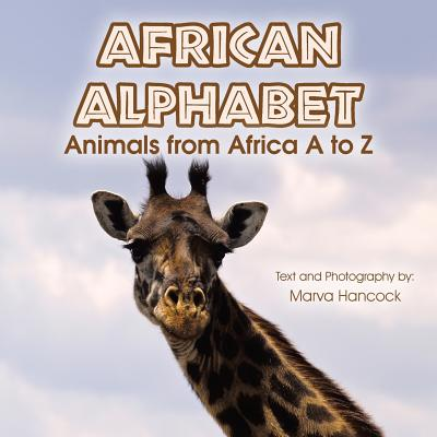 African Alphabet: Animals from Africa A to Z Cover Image