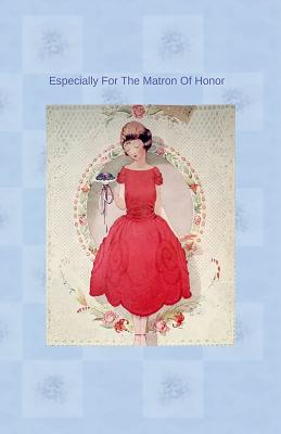Especially For The Matron Of Honor Cover Image