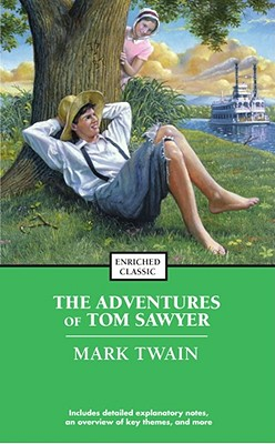 The Adventures of Tom Sawyer (Enriched Classics) Cover Image