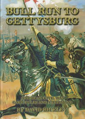 Bull Run to Gettysburg: American Civil War Rules and Campaigns Cover Image