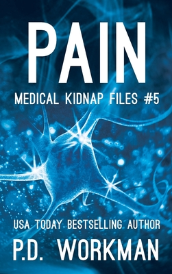 Pain (Medical Kidnap Files #5) Cover Image