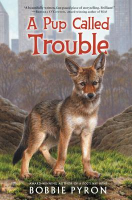 A Pup Called Trouble by Bobbie Pyron