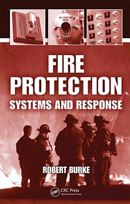 Fire Protection: Systems and Response Cover Image