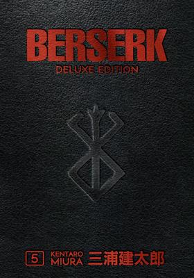 Berserk Deluxe Volume 5 Cover Image