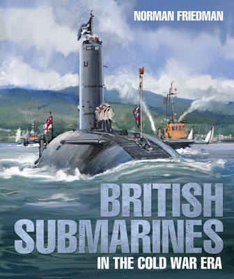 British Submarines in the Cold War Era Cover Image