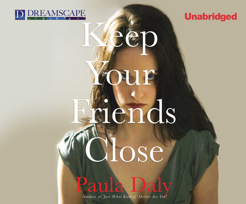 Keep Your Friends Close Cover Image