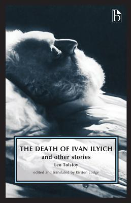 The Death of Ivan Ilyich: And Other Stories Cover Image