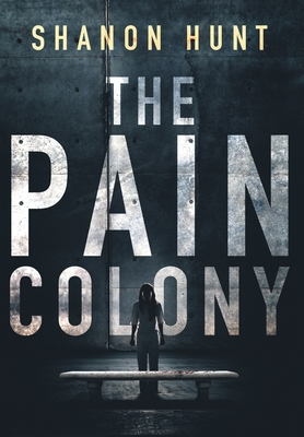 The Pain Colony Cover Image