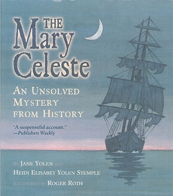 The Mary Celeste: An Unsolved Mystery from History Cover Image