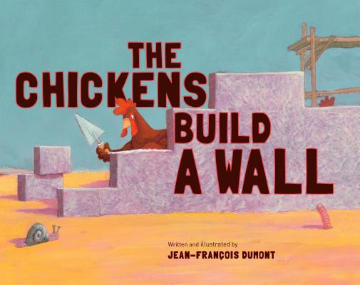 The Chickens Build a Wall Cover