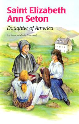 Saint Elizabeth Ann Seton (Ess) (Encounter the Saints) Cover Image