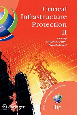 Cover for Critical Infrastructure Protection II (IFIP Advances in Information and Communication Technology #290)