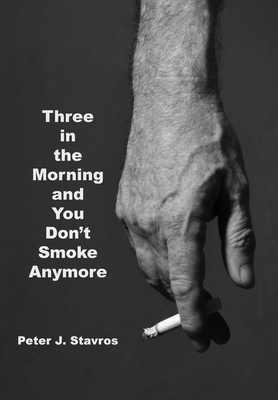Cover for Three in the Morning and You Don't Smoke Anymore