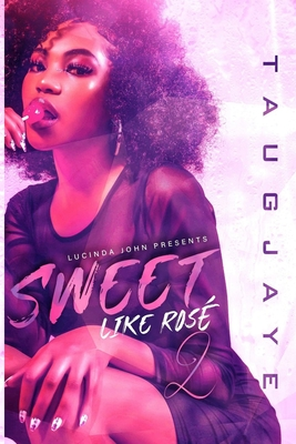 Sweet Like Rosé 2 Cover Image
