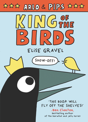 Arlo & Pips: King of the Birds Cover Image