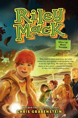Riley Mack Stirs Up More Trouble Cover