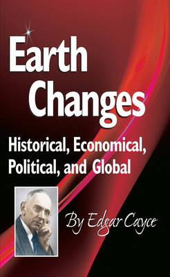 Earth Changes: Historical, Economical, Political, and Global Cover Image