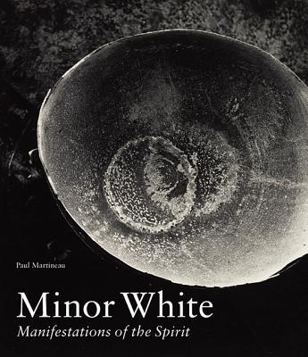 Minor White: Manifestations of the Spirit Cover Image