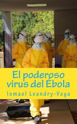 El poderoso virus del Ébola Cover Image
