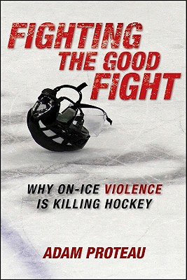 Fighting the Good Fight: Why On-Ice Violence Is Killing Hockey Cover Image