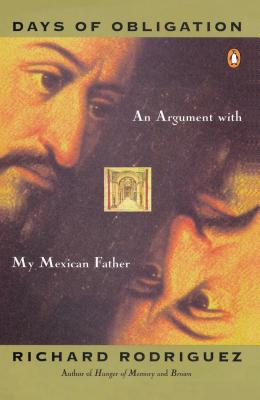 Days of Obligation: An Argument with My Mexican Father Cover Image